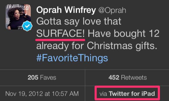 """오프라 윈프리의 서피스 홍보 트윗. """"서피스 정말 짱인듯! 벌써 크리스마스 선물용으로 12개나 샀어요."""" 그런데 나는 아이패드 써요?!"""