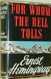 어네스트 헤밍웨이, 누구를 위하여 종은 울리나 (ForWhomTheBellTolls, 1940) 첫 판본 표지  http://en.wikipedia.org/wiki/For_Whom_the_Bell_Tolls#/media/File:ErnestHemmingway_ForWhomTheBellTolls.jpg