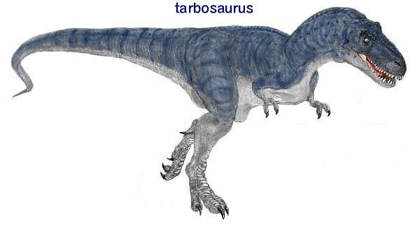 타이보사우루스(Tarbosaurus; '놀라게 하는 도마뱀'이라는 의미)