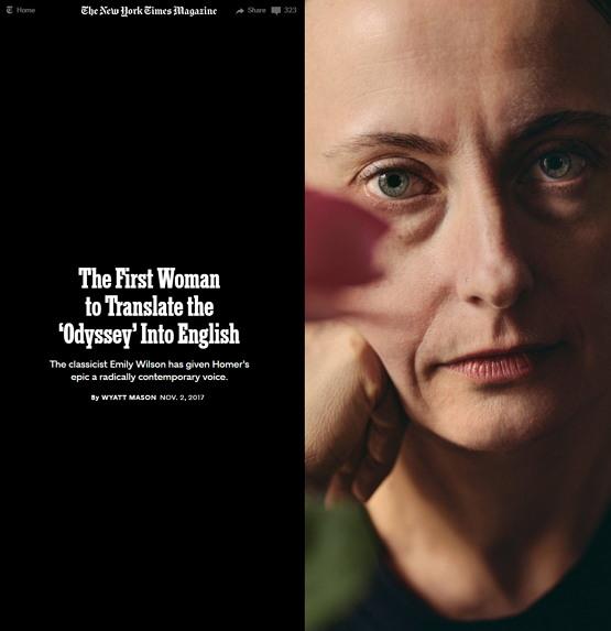 '여성' 학자로서는 처음으로 [오딧세이]를 영어로 번역해 뉴욕타임스 매거진의 커버스토리로 소개된 에밀리 윌슨 교수 https://www.nytimes.com/2017/11/02/magazine/the-first-woman-to-translate-the-odyssey-into-english.html