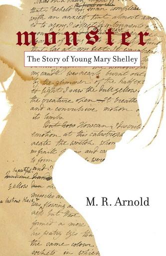 [괴물: 메리 셸리의 젊은 시절] (Monster: The Early Life of Mary Shelley; 마크 아놀드 지음 / 망고 펴냄 / 250페이지 / 2017년 10월 출간)