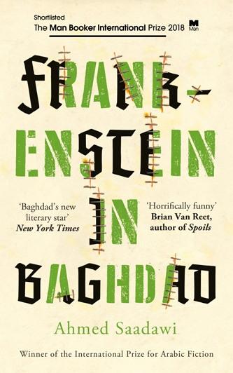 [바그다드의 프랑켄슈타인] (Frankenstein in Baghdad; 아메드 사다위 지음 / 조너선 라이트 영역 / 원월드 펴냄 / 272 페이지 / 2018년 2월 출간)
