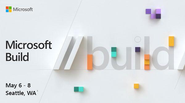 MS Build 2019 https://www.microsoft.com/en-us/build