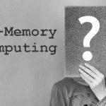 인메모리 컴퓨팅?