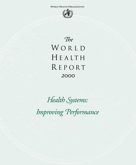 WHO가 발행한 월드 헬스 리포트 2000 (2020이 아니라 2000이다) https://www.who.int/whr/2000/en/whr00_en.pdf?ua=1