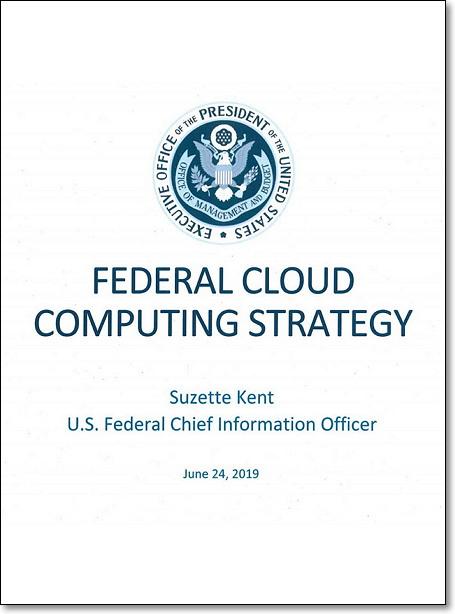 연방 클라우드 컴퓨팅 전략 https://www.whitehouse.gov/wp-content/uploads/2019/06/Cloud-Strategy.pdf